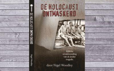 De Holocaust ontmaskerd – Nigel Woodley