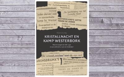 Kristallnacht en Kamp Westerbork – Klaas de Jong