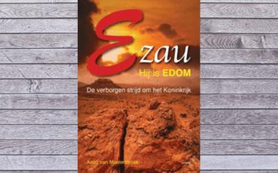 Ezau, hij is Edom – Anco van Moolenbroek