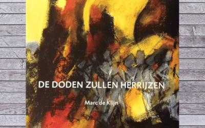 Op de boekenplank: De doden zullen herrijzen – Marc de Klijn