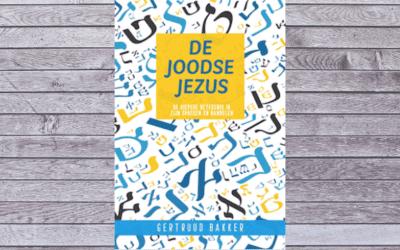 De Joodse Jezus – Gertruud Bakker